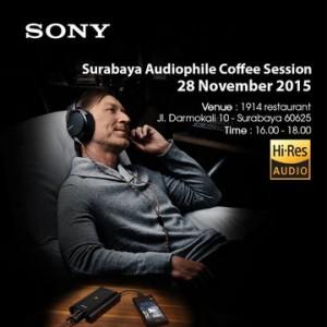 28 November, Sony Gelar Surabaya Audiophile Coffee Session