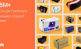 Lebih Dari 5 Juta Google Cardboard Telah Dikirimkan