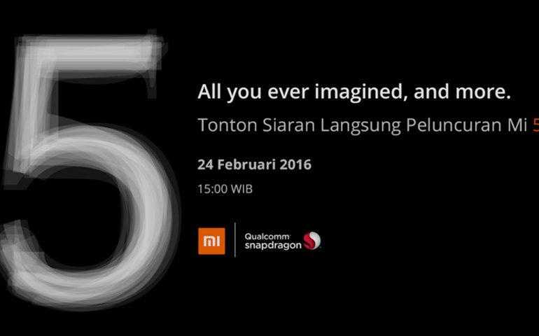 Peluncuran Xiaomi Mi 5 Pada 24 Februari Bisa Ditonton Live Streaming