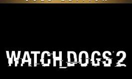 Watch Dogs 2 Tersedia dalam Edisi Deluxe dan Gold