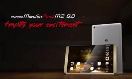 Huawei MediaPad M2 Diklaim Jadi Tablet Unibodi Pertama Dengan 4G LTE