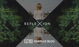 OnePlus Hadirkan Aplikasi Fotografi Bernama Reflexion