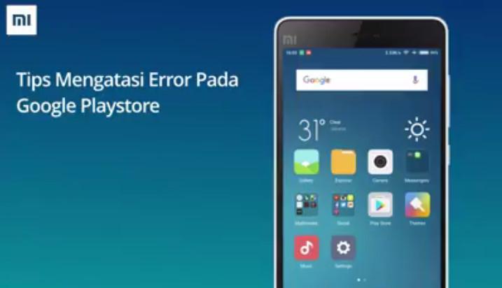 Google Play Store Error Setelah Smartphone Xiaomi Update ke MIUI Terbaru? Ini Cara Mengatasinya Versi Mi Indonesia