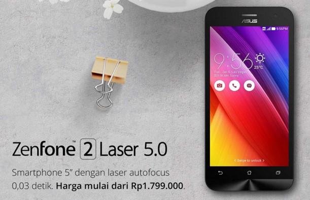 ASUS Zenfone 2 Laser, Zenfone GO, & 4C di Indonesia Turun Harga