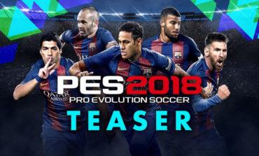 Ini Tanggal Rilis PES 2018 (Pro Evolution Soccer 2018) Bocoran dari Konami